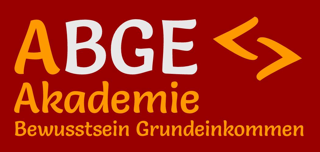 ABGE - Akademie Bewusstsein Grundeinkommen
