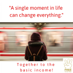 A single moment in life can change everything.