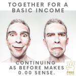 "Together for a basic income With ""Free to be free"" we want to bring people, associations, organisations and entrepreneurs together in order to get closer to the unconditional basic income and to create an awareness for the basic income."